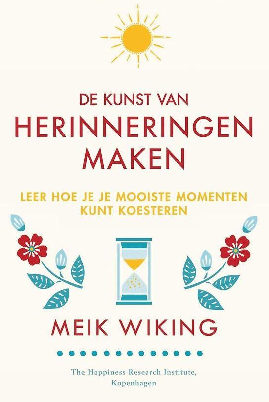 Beste De kunst van herinneringen maken - Meik Wiking - Boekrecensies BN-81